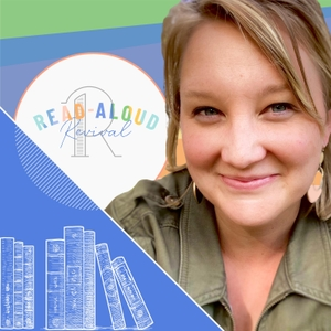 Read-Aloud Revival by Sarah Mackenzie