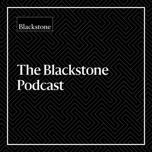 Blackstone Podcast by Blackstone