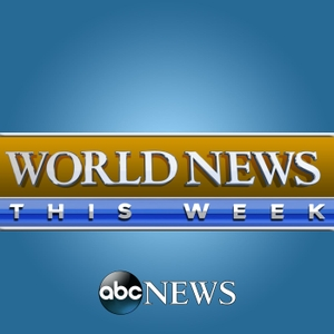 World News This Week by ABC News