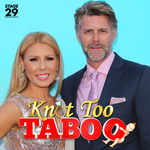 Knot Too Taboo by Stage 29 Podcast Productions