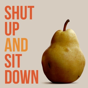 Shut Up & Sit Down: The Podcast! by SU&SD