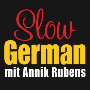 Slow German by Annik Rubens