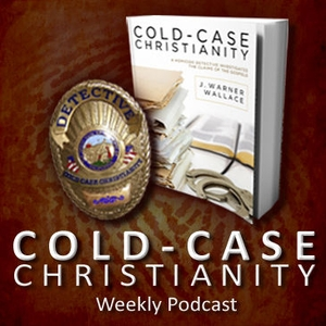 The Cold-Case Christianity Podcast by J. Warner Wallace
