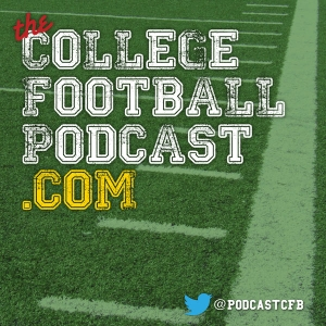 THE College Football Podcast by CollegeFootballPodcast.com