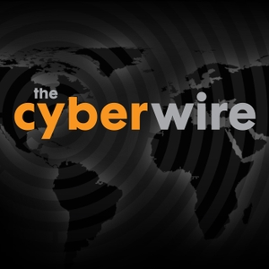 The CyberWire by thecyberwire.com