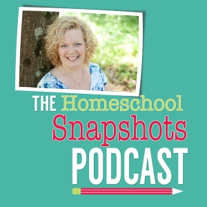 The Homeschool Snapshots Podcast by Pam Barnhill