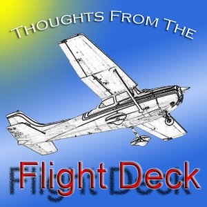 Thoughts From The Flight Deck by CFI Bill Duffy