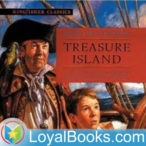 Treasure Island by Robert Louis Stevenson by Loyal Books