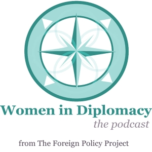 Women in Diplomacy by The Foreign Policy Project